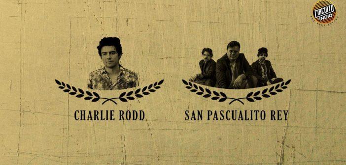 San Pascualito Rey + Charlie Rodd en Guadalajara, Circuito Indio