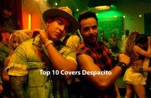 Top 10 Covers Despacito