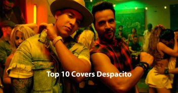 Top 10 Covers Despacito
