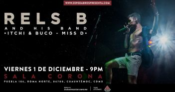 Rels B - And His Band - CDMX 2017