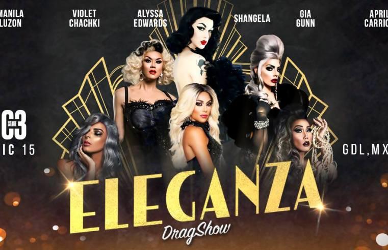 Eleganza Drag Show 2017 Guadalajara