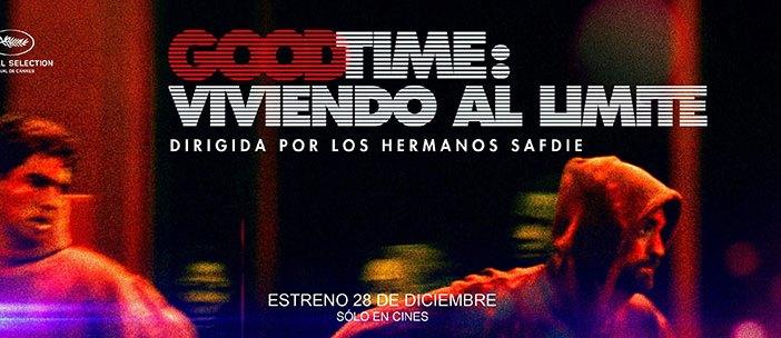 Good Time: Viviendo al Límite