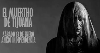 El Muertho de Tijuana Guadalajara 2018