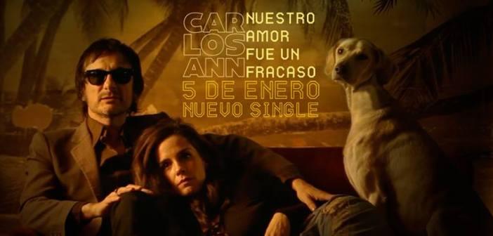 """Carlos Ann lanza """"Nuestro Amor fue un Fracaso"""""""