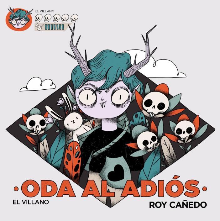 Reseña Roy Cañedo El Villano - Oda al adiós