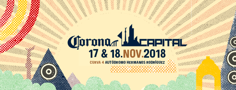 Festival Corona Capital 2018 CDMX