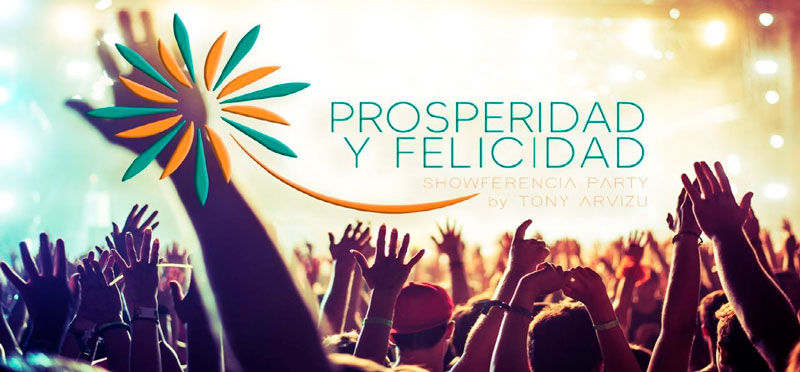 """Showferencia party """"PROSPERIDAD Y FELICIDAD"""""""