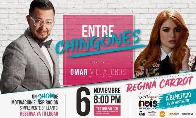 Entre Chingones Por Omar VILLALOBOS Con Invitada Regina Carrot