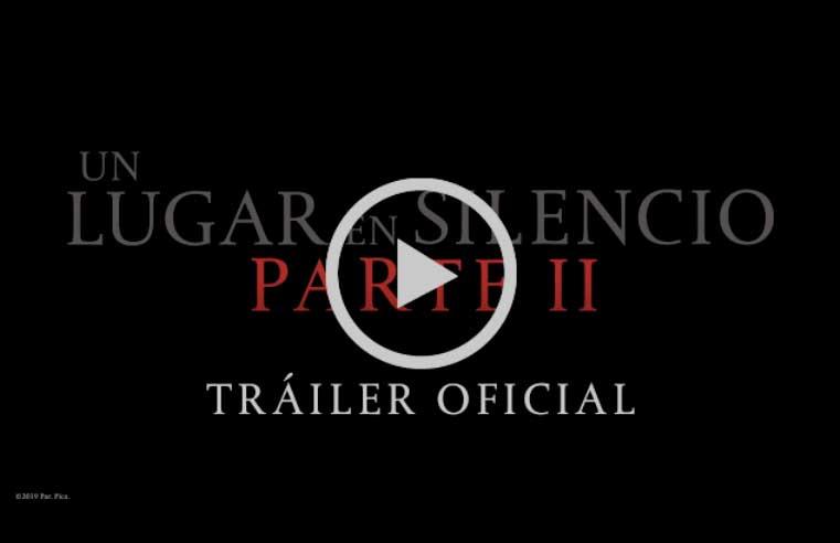 Primer Trailer Un Lugar en Silencio Parte 2