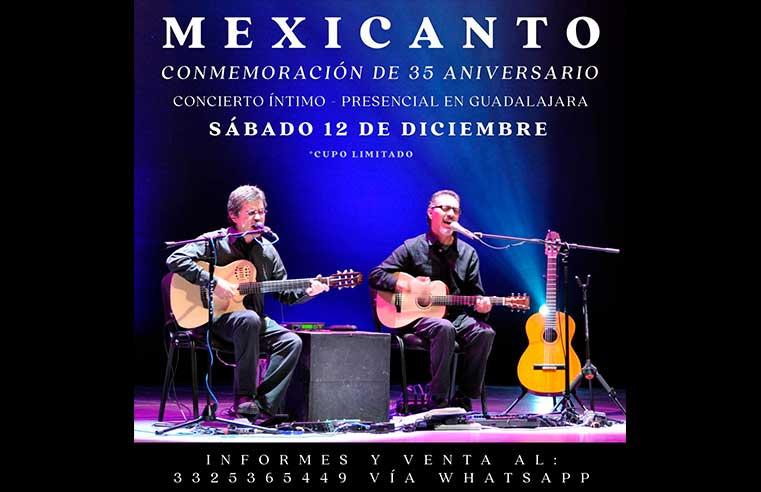Mexicanto en concierto – Celebremos juntos nuestros 35 años