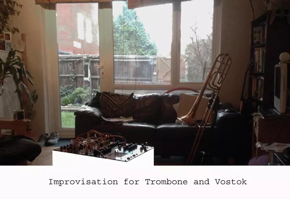 Trmbone and Vostok