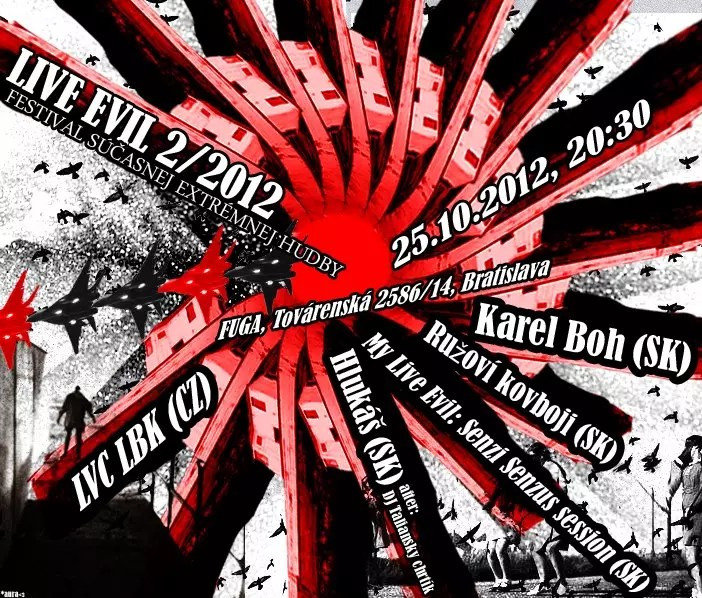 25 October 2012 :: Live Evil 2 : extreme electronic music festival