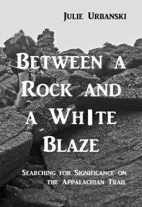 Between a Rock and a White Blaze
