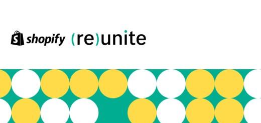 AmazonキラーのShopifyが初めてビジネスオーナー向けライブ配信「Reunite」を開催!