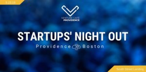 Startups' Night Out: Providence Meets Boston @ South Street Landing