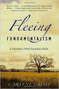 Book Review: Fleeing Fundamentalism by Carlene Cross