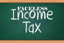 Photo of FACELESS INCOME TAX अपील सिस्टम शुरू,जानिए TAXPAYERS के फायदे और नुकसान।