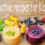 Best-smoothie-recipes-for-Kids