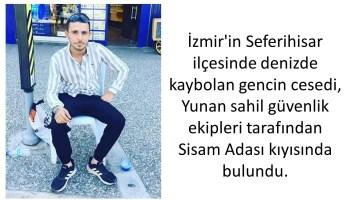 İzmirde Denizde Kaybolan Gencin Cesedi Sisamdan Çıktı