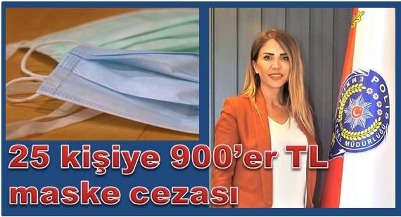 Maske takmayan 25 kişiye 900'er lira ceza