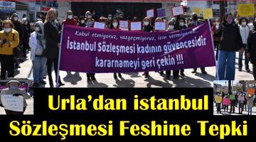 Urla'dan İstanbul Sözleşmesi feshine tepki