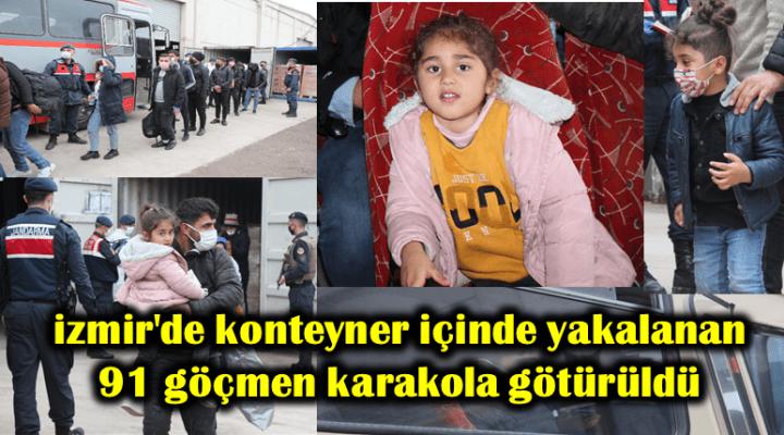 İzmir'de bisküvi taşıyan konteyner içerisinde çok sayıda kaçak göçmen yakalandı