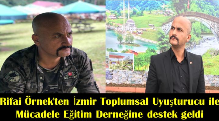 Rifai Örnek'ten İzmir Toplumsal Uyuşturucu ile Mücadele Eğitim Derneğine destek geldi