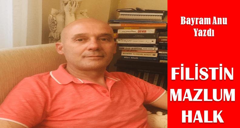 FİLİSTİN / MAZLUM HALK
