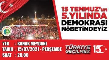 İzmir'de 15 Temmuz programları belli oldu