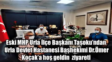 Eski MHP Urla İlçe Başkanı Taşoku Başhekim Koçak' a hoş geldin ziyareti