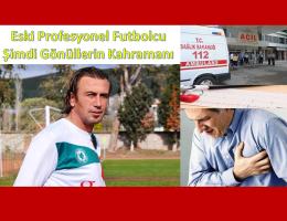 Eski Profesyonel Futbolcu Şimdi Gönüllerin Kahramanı