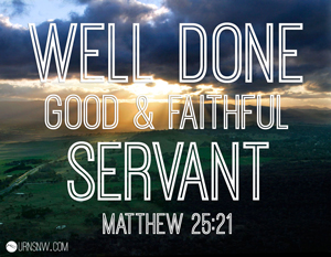 Image result for well done good and faithful servant