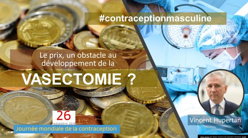 Vasectomie et prix| Sa (faible ) valorisation serait un obstacle au développement de cette contraception masculine?