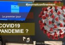 JOURNAL DU CONFINEMENT|COVID19 en 2020 [J1]