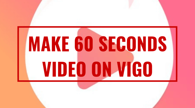 make-60-seconds-video-on-vigo