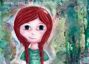 """Live your dream"" - original available HERE and postcards available HERE"