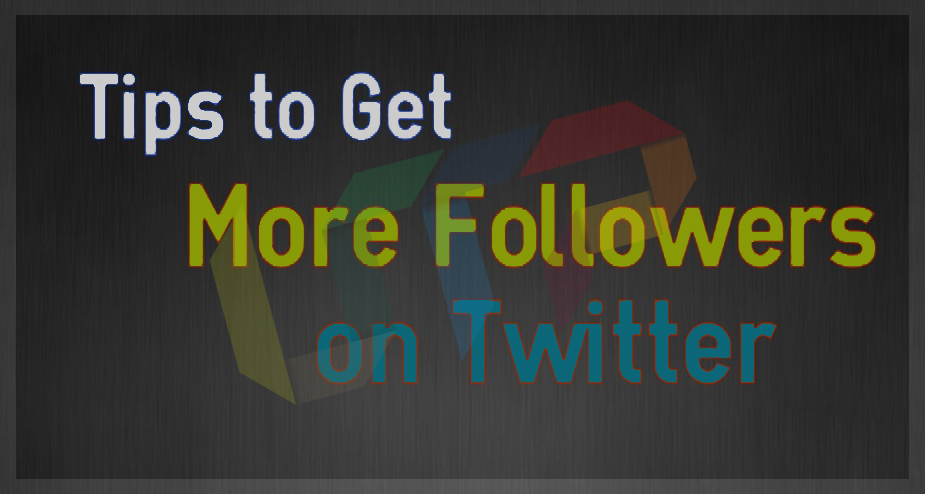 tips to get more twitter followers