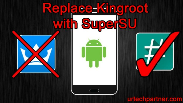 Remove Kingroot with SuperSU