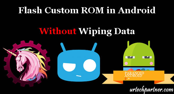 Flash Custom ROM without losing data