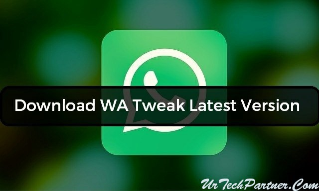 Download Latest Version WA Tweak