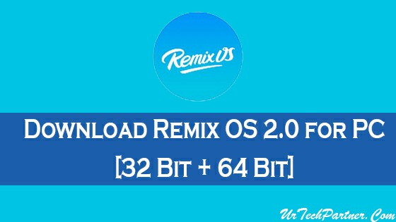 Download Remix OS 2.0 for PC
