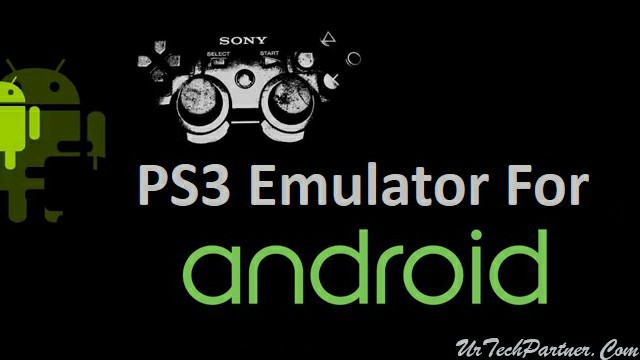 Download PS3 Emulator APK for Android to Play PS3 Games | Aug 2018