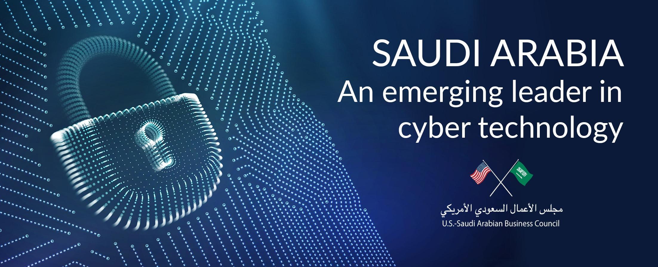 U.S. INNOVATORS IN CYBERSECURITY Business Mission to Saudi Arabia