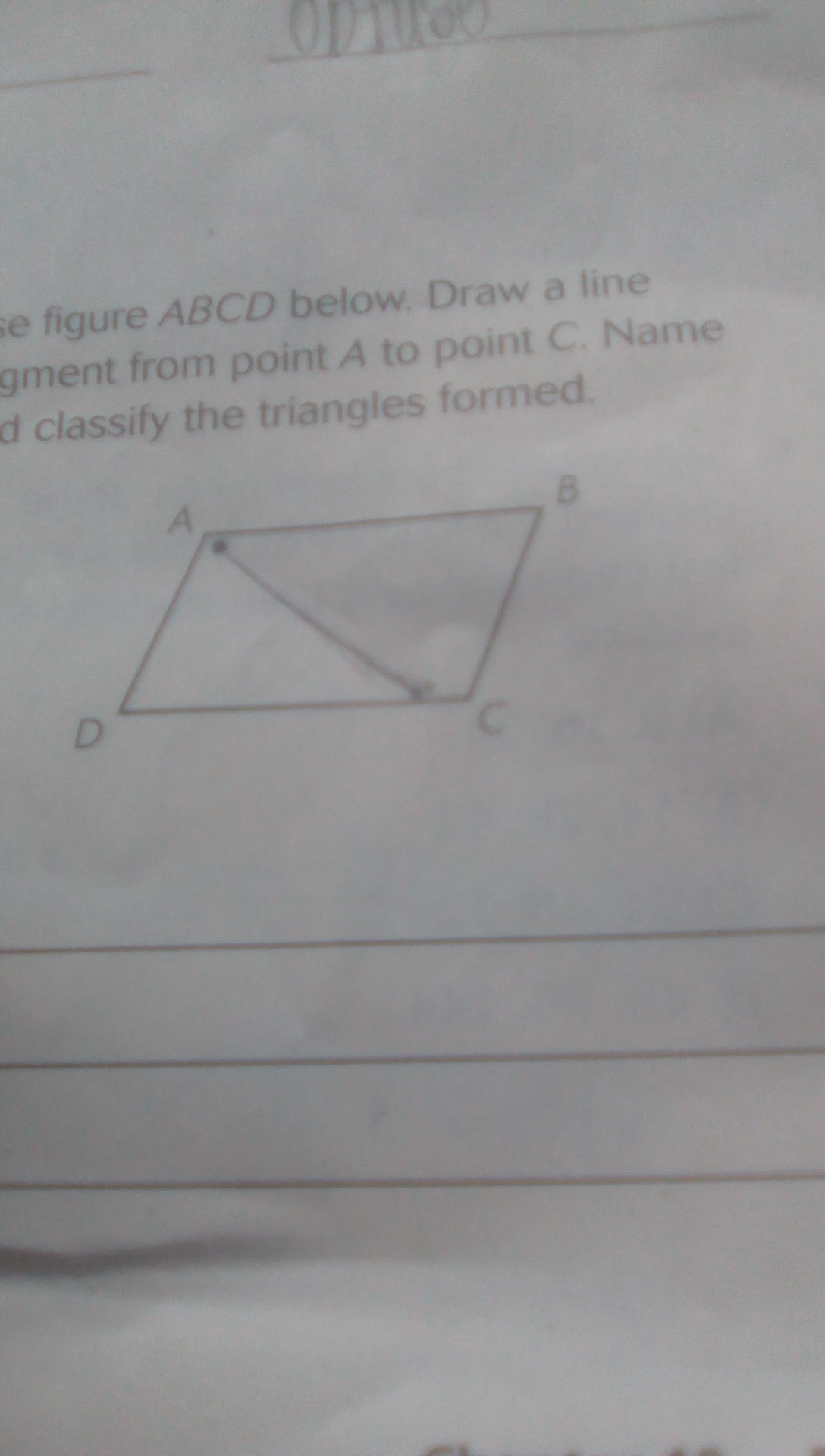 Use Figure Abcd Below Draw A Line Segment From Point A To