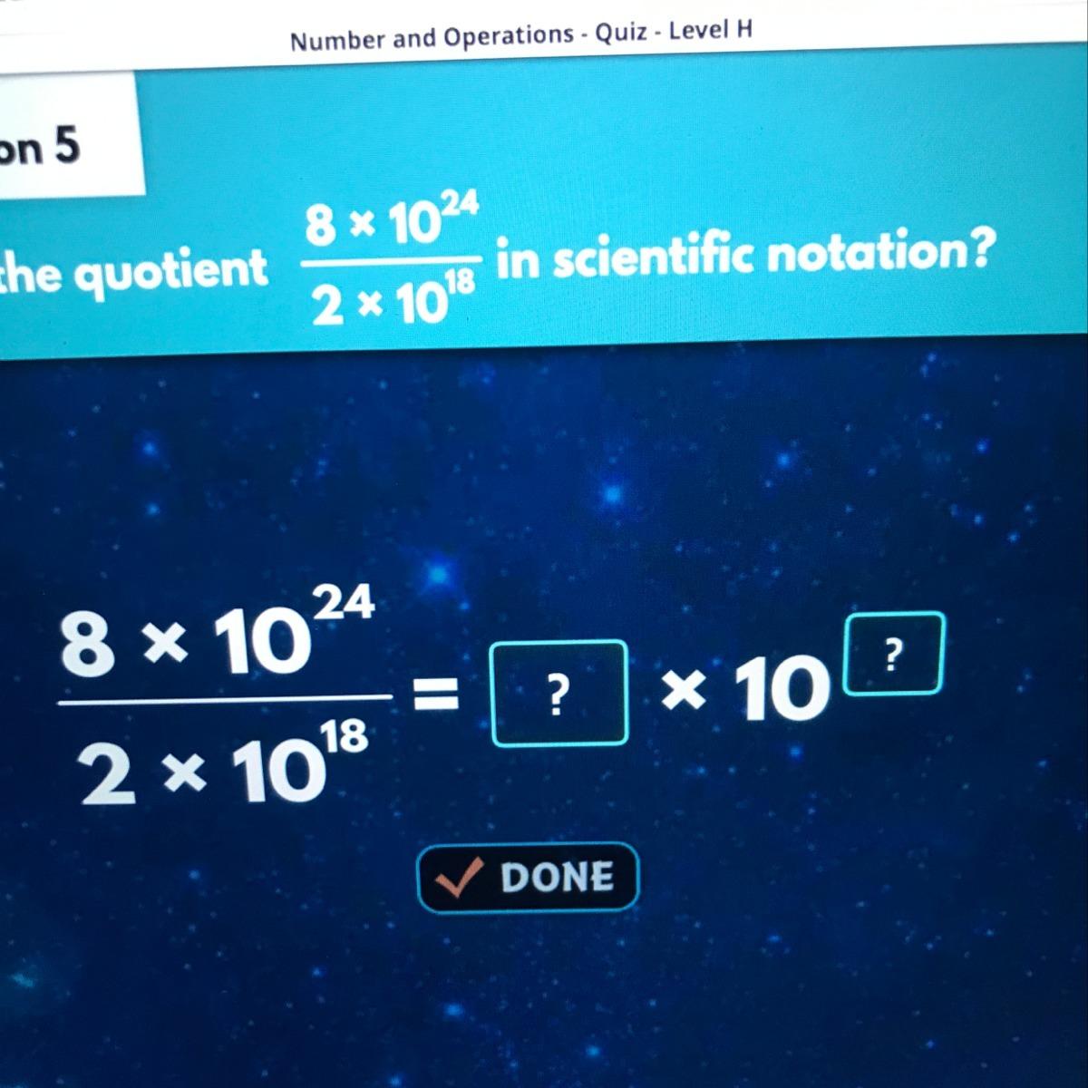 What Is The Quotient Of 8x10 24 2x10 18 In Scientific