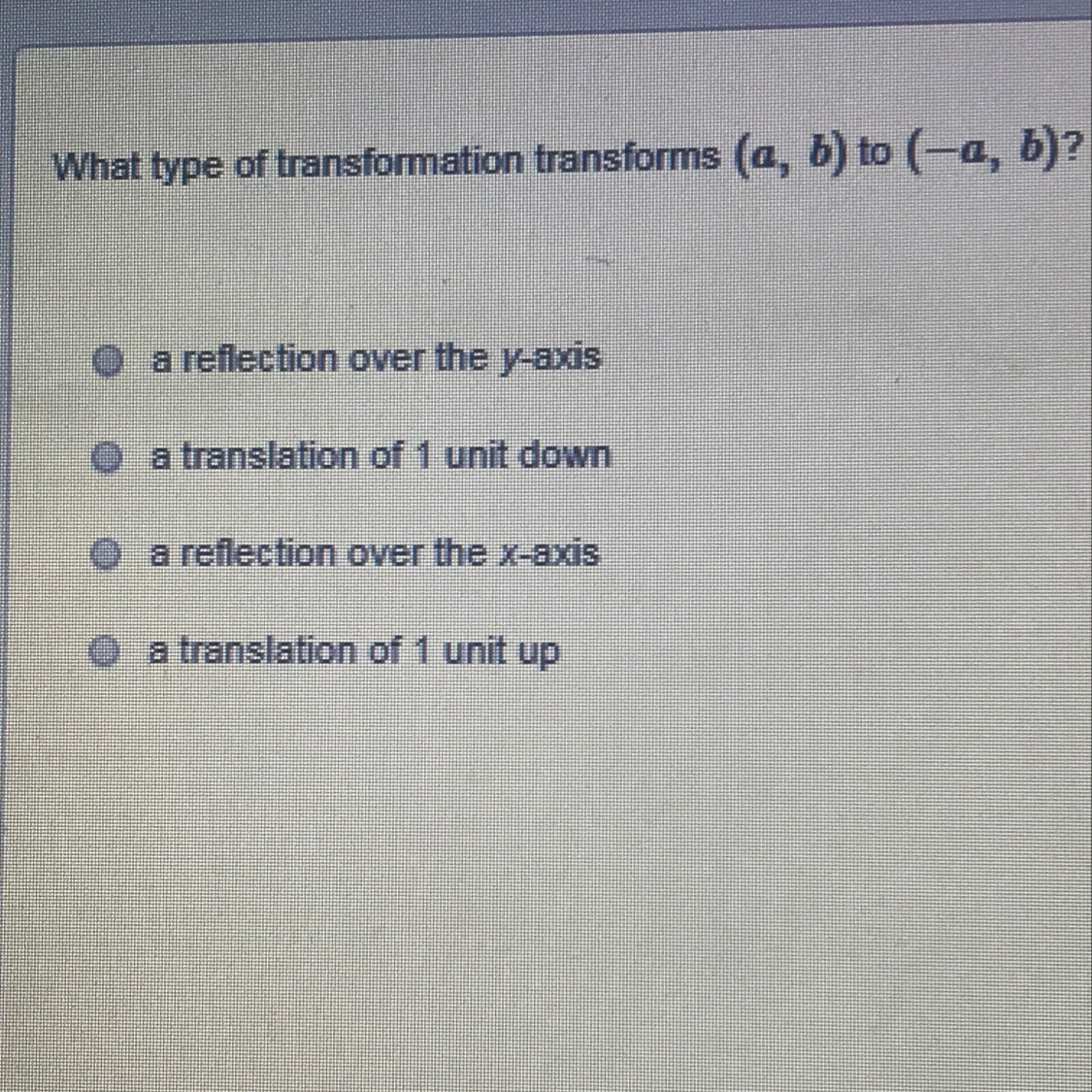What Type Of Transformation Transforms A B To A B A