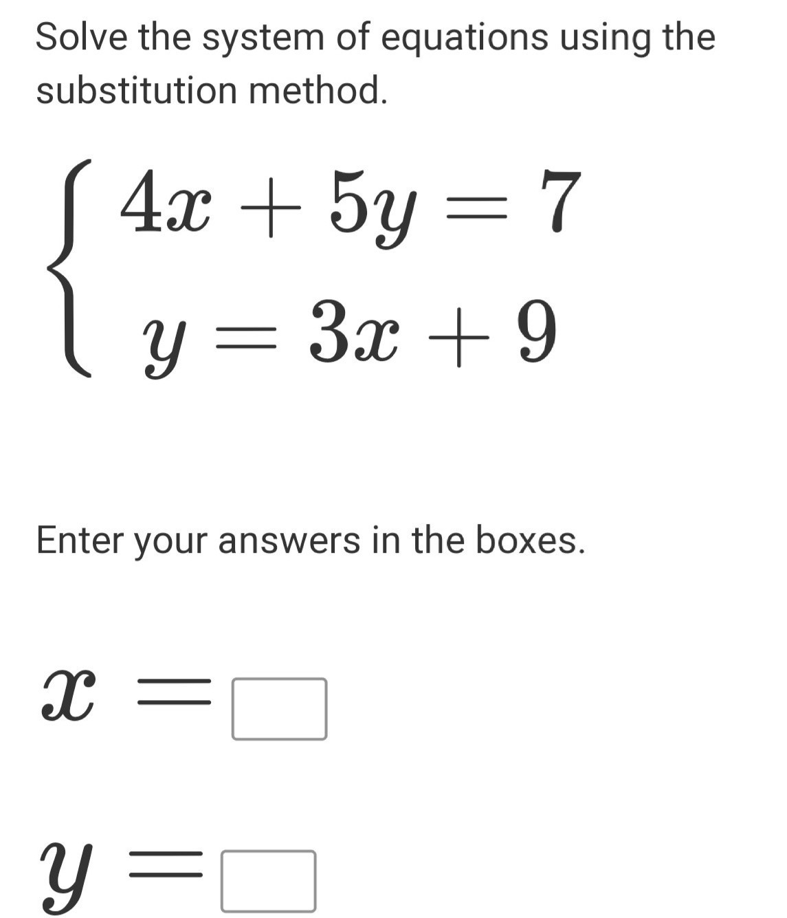 Solve The System Of Equations Using The Substitution