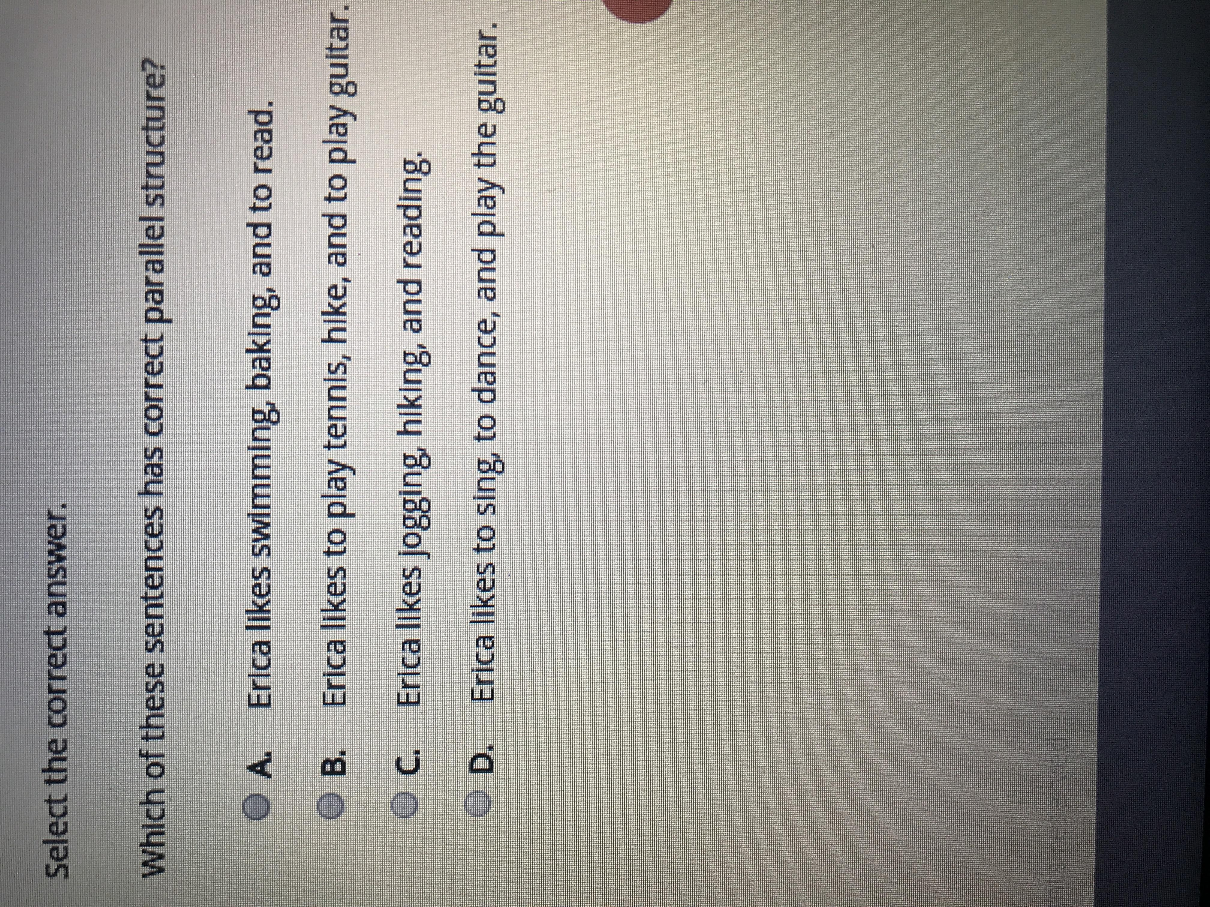 Which Of These Sentences Has Correct Parallel Structure