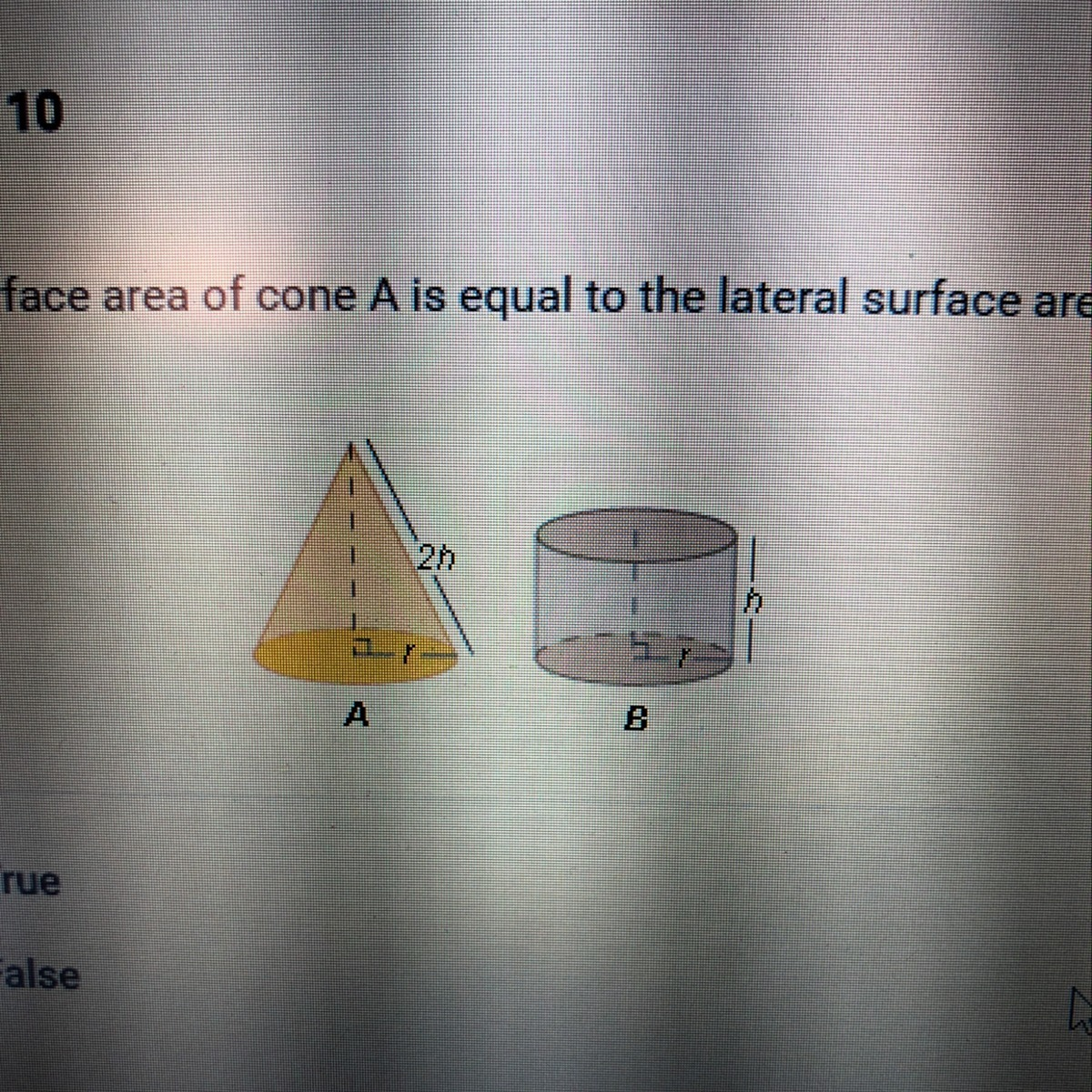The Lateral Surface Area Of Cone A Is Equal To The Lateral