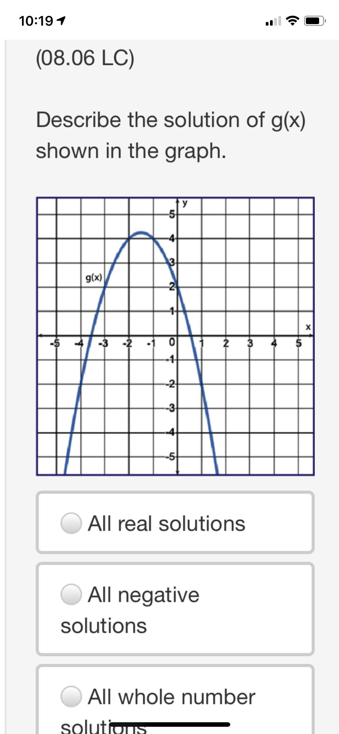 Describe The Solution Of G X Shown In The Graph All Real